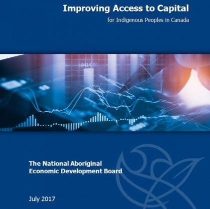 Recommendations Report on Improving Access to Capital for Indigenous Peoples in Canada